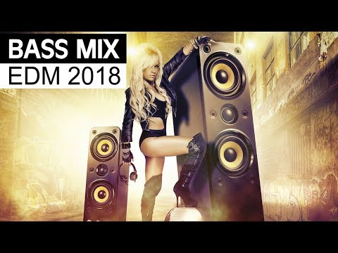 EDM Bass Music 2018 – Electro House Party Mix