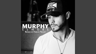 Murphy Elmore I'm Gonna Love You