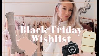 MY BLACK FRIDAY WISHLIST // What To Buy in the Black Friday 2018 Sales // Fashion Mumblr