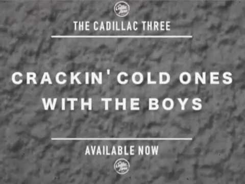 HOW TO: Crack A Cold One With The Cadillac Three - The Cadillac Three