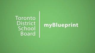 myBlueprint | Choices | TDSB