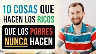 Video: 10 Cosas Que Hacen Los Ricos, Que Los Pobres NUNCA Hacen