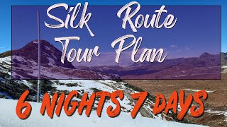 Old Silk Route Tour in 2021