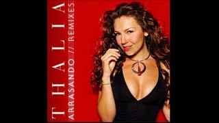 Thalía - Arrasando (Remix)