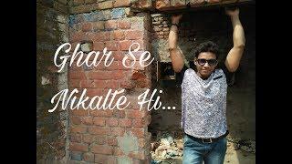 Ghar Se Nikalte Hi | Cover By | Sandeep Singh - sandeepsingh123