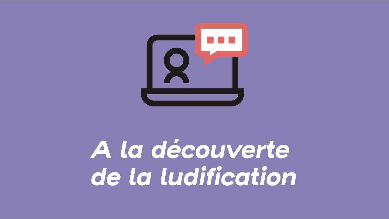 A la découverte de la ludification | Webinars