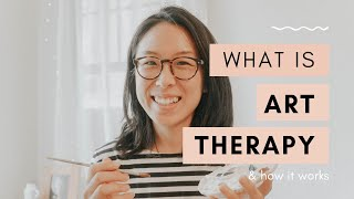 What Is Art Therapy And How It Works