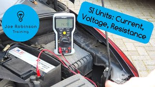 SI Units: What are the Basic Units of Electricity? Current, Voltage and Resistance