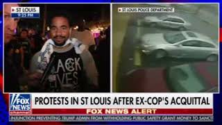 St. Louis Protesters Tell Fox Reporter,
