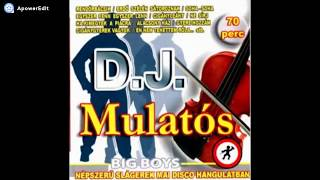 D J  Mulatos Big Boys Telyes Album 2004