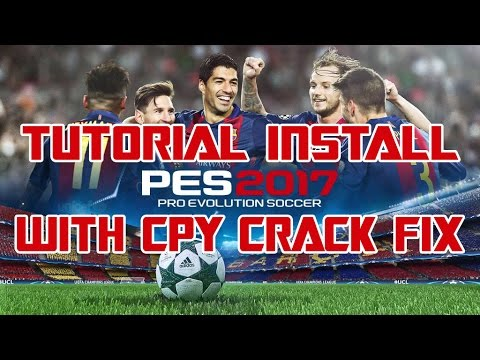 How to Install PES 2017 + Crack Fix CPY