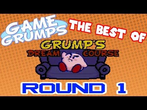 Game Grumps - Best of GRUMP&#39S DREAM COURSE: ROUND 1