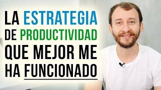 Video: La Estrategia De Productividad Que Mejor Me Ha Funcionado
