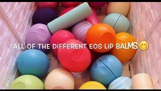 All The Different Eos Lip Balms EVER! + DARK PURPLE EOS?!