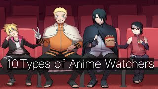 10 TYPES OF PEOPLE THAT WATCH ANIME [READ - Description]