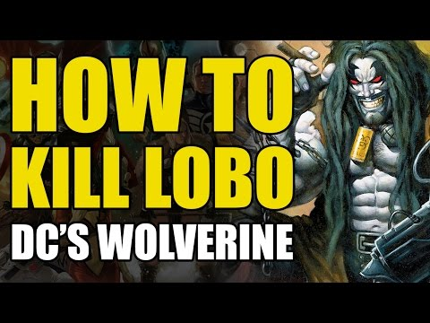How To Un-Alive Lobo/DC's Wolverine (How To Un-Alive Superheroes)