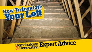 How to Insulate Your Loft