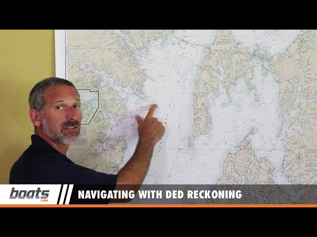Basic Boat Navigation: Navigating with Ded Reckoning