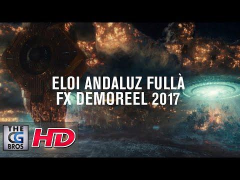 "CGI & VFX Showreels: ""FX Reel"" – by Eloi Andaluz Fullà"