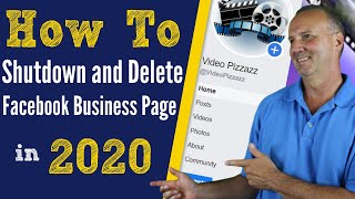 How to Shutdown and Delete Facebook Business Page in 2020