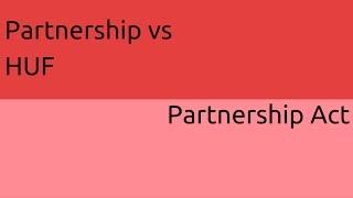 Partnership vs HUF | General Nature of Partnership | CA CPT | CS & CMA Foundation