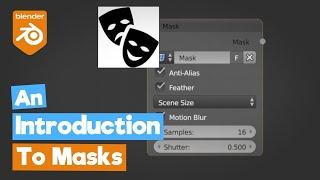 Blender Tutorial: An Introduction to Masks (Node Editor, Movie Clip Editor)