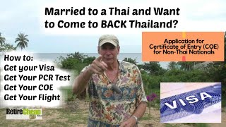 How Married Farang (foreigners) Get Visa - COE to Come Back to Thailand