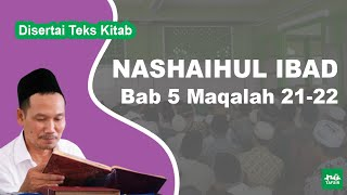 Kitab Nashaihul Ibad # Bab 5 Maqalah 21-22 # KH. Ahmad Bahauddin Nursalim