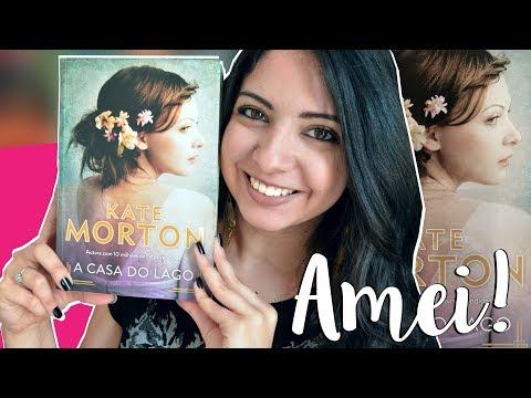A CASA DO LAGO, KATE MORTON | RESENHA| MINHA VIDA LITERÁRIA