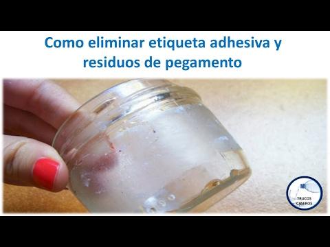 Como eliminar etiqueta adhesiva y residuos de pegamento