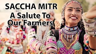 Saccha Mitr - A Salute To Our Farmers by   - YouTube