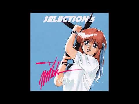 Mitch Murder - Selection 5 (Full Album Stream)