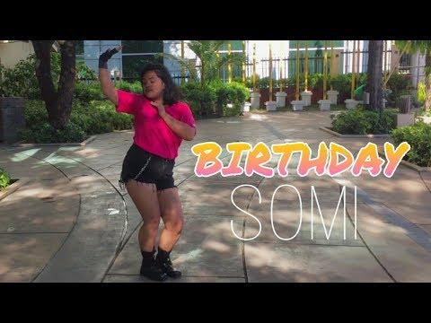 SOMI (전소미) - 'BIRTHDAY'  DANCE COVER PH || SLYPINAYSLAY ||
