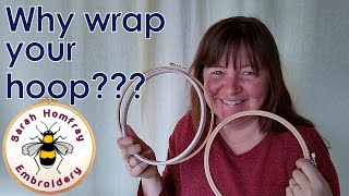 ❓Why Should You Wrap Your Embroidery Hoops❓ Find Out Here! Also Applies To Cross Stitch