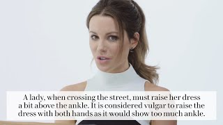 Kate Beckinsale On How To Get A Guy In The 1800's | Vanity Fair