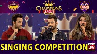 Singing Competition In Champions League Season 2 | Game Show Aisay Chalay Ga vs Khush Raho Pakistan