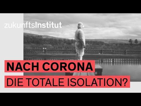 Nach Corona: Die totale Isolation? – Szenario 1