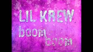 Lil Krew   Boom Boom (Supa Nani Remix Edit)