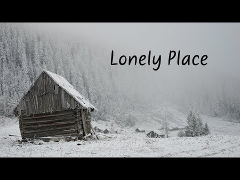 Lonely Place | Beautiful Chill Mix