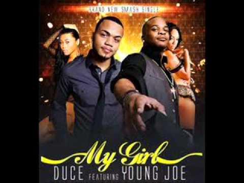 DUCE FEAT YOUNG JOE 'MY GIRL'