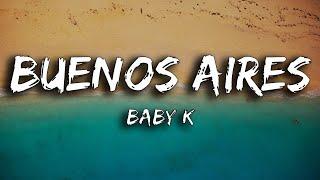 Baby K - Buenos Aires (Testo / Lyrics)