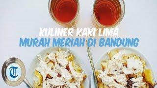 Deretan Kuliner Kaki Lima Murah Meriah di Bandung, Ada yang Dijajakan Sejak 1947