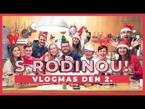 VLOGMAS DEN 2. | Vánoční večer s rodinou!
