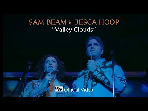Sam Beam and Jesca Hoop - Valley Clouds [OFFICIAL VIDEO]