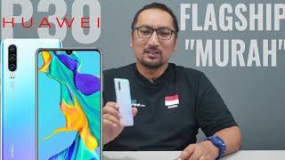 Review Lengkap Huawei P30: HP Flagship Canggih Yang Murah, Cocok Buat Lebaran 2019 - Indonesia