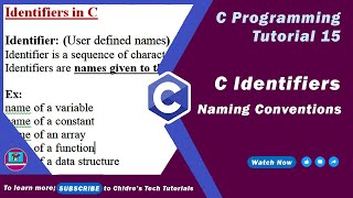C programming tutorial 32 - C Identifiers and Naming Conventions