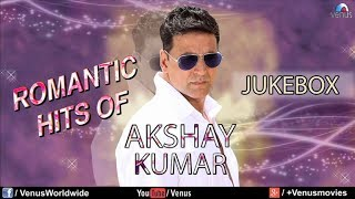 'Akshay Kumar' Romantic Hits | Audio Jukebox