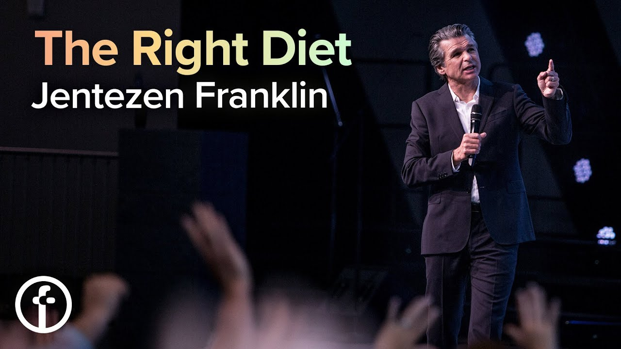 The Right Diet  by  Pastor Jentezen Franklin