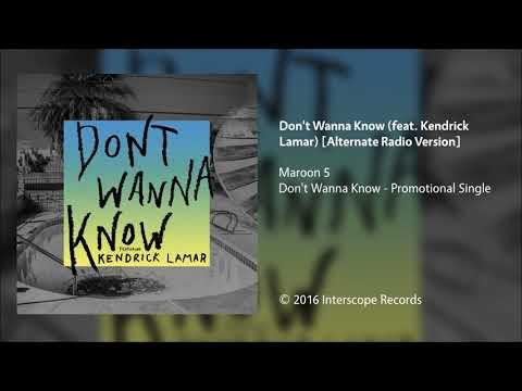 Maroon 5 - Don't Wanna Know (feat. Kendrick Lamar) [Alternate Radio Version]