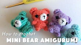 How To Crochet Mini Bear Amigurumi